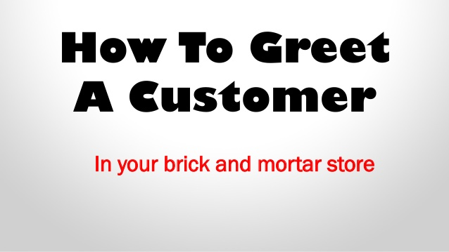 How to Greet A Customer?