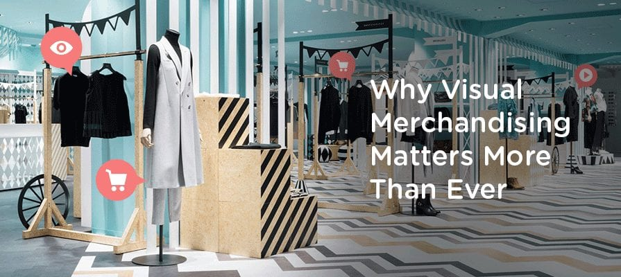 Visual Merchandising- Does it Matter for Communicating the Brands? The Secret Formula